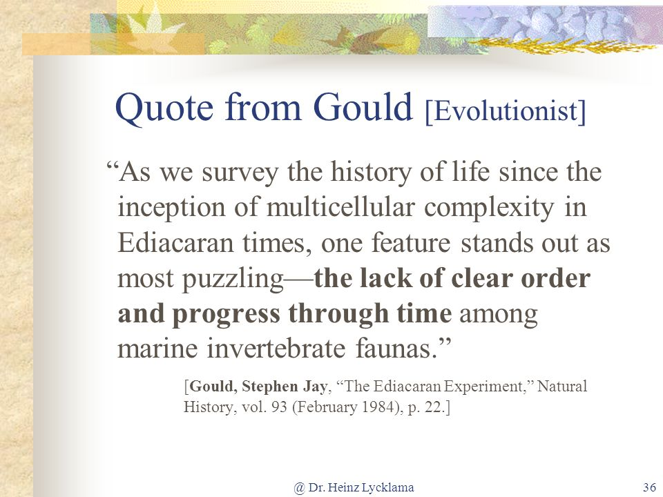 Quote from Gould [Evolutionist]